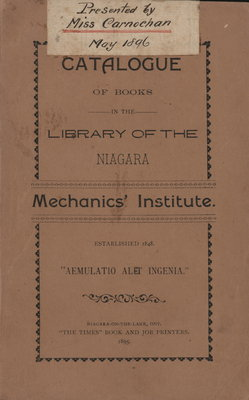 Catalogue of the books in the Library of the Niagara Mechanics' Institute. 1895.