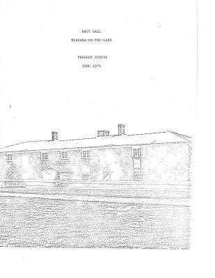 Navy Hall, Niagara-on-the-Lake  Present Status  June 1974