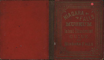 Niagara Falls Museum Latest Illustrated Guide of Niagara Falls and Points of Interest