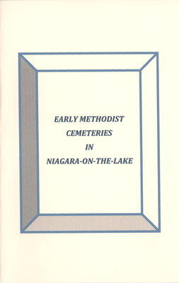 Early Methodist Cemeteries in Niagara-on-the-Lake