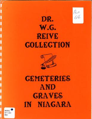 Dr. W.G. Reive Collection, Cemeteries and Graves in Niagara