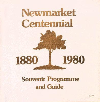 Newmarket Centennial, 1880-1980: Souvenir Programme and Guide. Newmarket Centennial Committee.