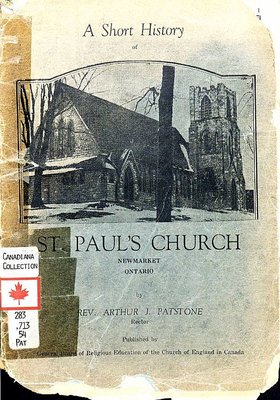 A Short History of St. Paul's Church Newmarket, Ontario