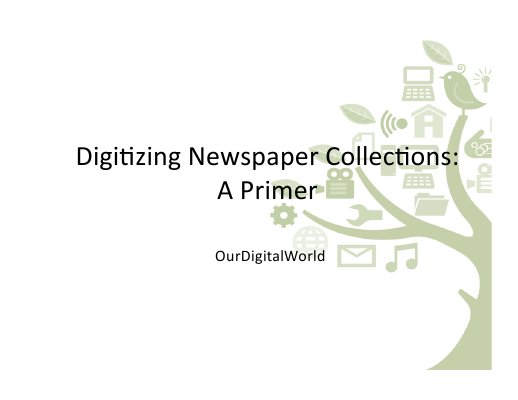 Digitizing Newspaper Collections: A Primer