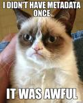 Grumpy Cat has no Metadata