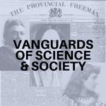 Vanguards of Science & Society