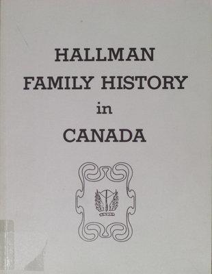 Hallman family history in Canada