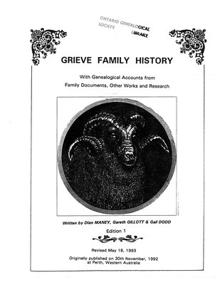 Grieve family history : with genealogical accounts from family documents, other works and research