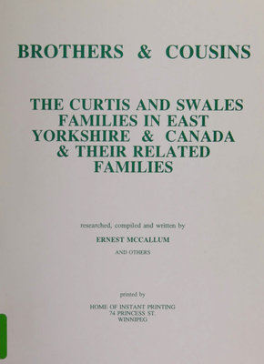 Brothers & cousins : the Curtis and Swales families in East Yorkshire & Canada & their related families