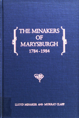 The Minakers of Marysburgh, 1784-1984