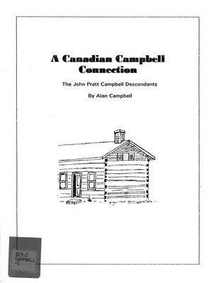 A Canadian Campbell connection : the John Pratt Campbell descendants