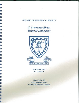 OGS Conference 2003: St. Lawrence River: Route to Settlement
