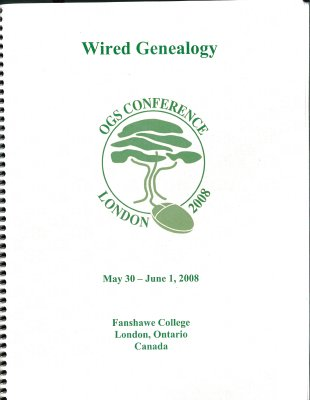 OGS Conference 2008: Wired Genealogy