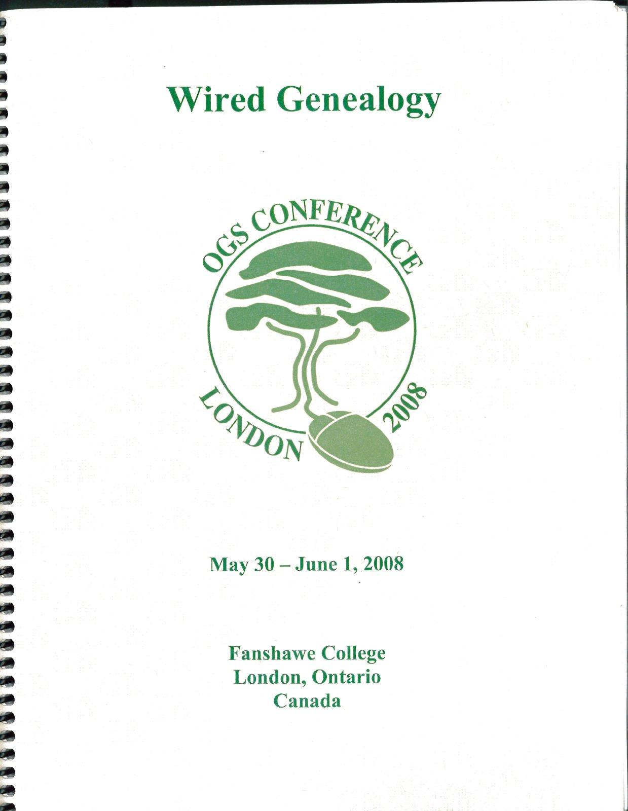 OGS Conference 2008: Wired Genealogy: The Ontario Genealogical ...