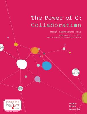 The power of C: Collaboration. Super Conference 2011