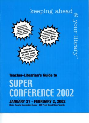 OLA Super Conference 2002 Teacher-Librarians' Guide