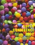OLA Super Conference 2002: Keeping You Front and Centre @ Your Library