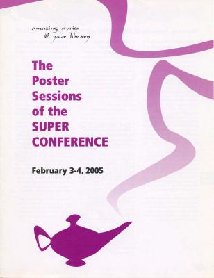 OLA Super Conference 2005: The Poster Sessions of the Super Conference