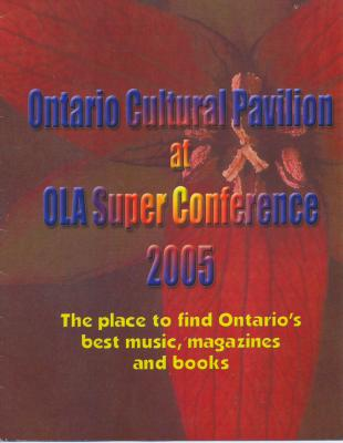 Ontario Cultural Pavilion at OLA Super Conference 2005