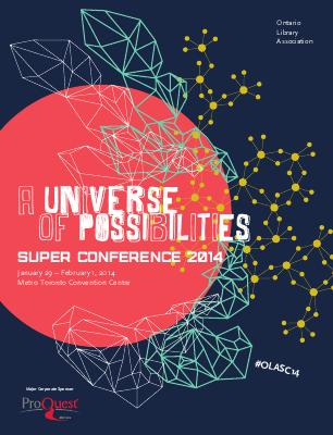 OLA Super Conference 2014: A Universe of Possibilites