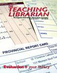 Teaching Librarian (Toronto, ON: Ontario Library Association, 20030501), Winter 2009