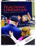 Teaching Librarian (Toronto, ON: Ontario Library Association, 20030501), Winter 2010
