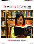Teaching Librarian (Toronto, ON: Ontario Library Association, 20030501), Fall 2012