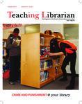 Teaching Librarian (Toronto, ON: Ontario Library Association, 20030501), Winter 2014