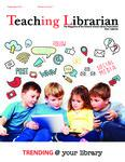 Teaching Librarian (Toronto, ON: Ontario Library Association, 20030501), Fall 2015