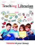 Teaching Librarian (Toronto, ON: Ontario Library Association, 20030501), Fall 2015