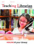Teaching Librarian (Toronto, ON: Ontario Library Association, 20030501), Spring 2016