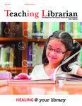 Teaching Librarian (Toronto, ON: Ontario Library Association, 20030501), Spring 2016