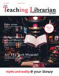 Teaching Librarian (Toronto, ON: Ontario Library Association, 20030501), Winter 2019