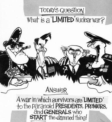 "Steve Nease Editorial Cartoons: A ""Limited"" Nuclear War?"