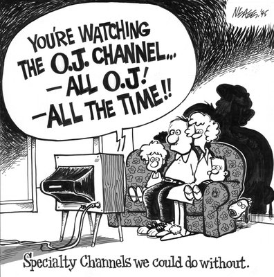 Steve Nease Editorial Cartoons: The O.J. Channel