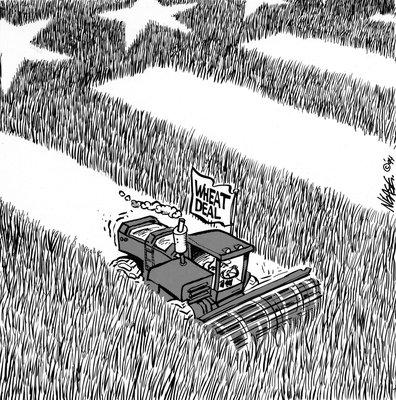Steve Nease Editorial Cartoons: Wheat Deal