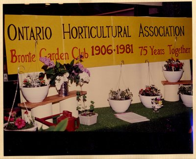 Ontario Horticultural Association & Bronte Garden Club, 75 Years Together