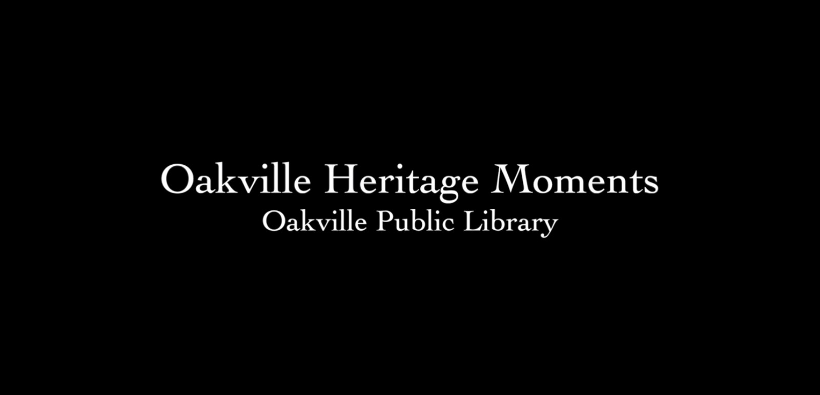 OPL Oakville Heritage Moments: The IOF Orphanage