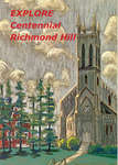 Explore Centennial Richmond Hill (new edition)