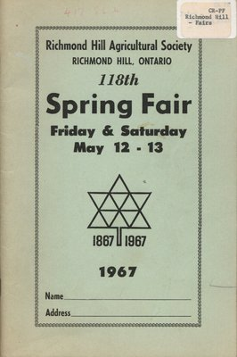 Richmond Hill Agricultural Society: 118th Spring Fair