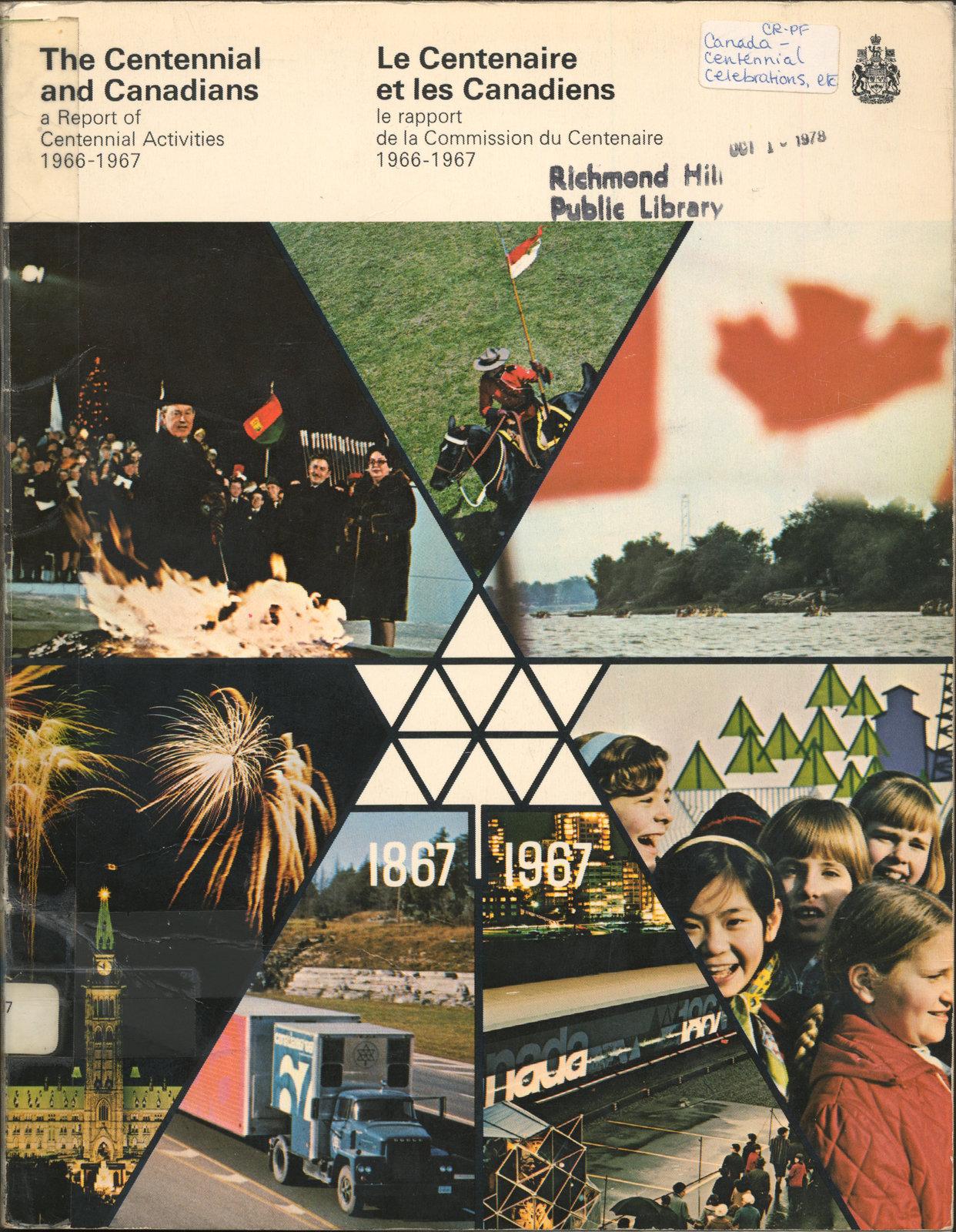 The Centennial and Canadians: a Report of Centennial Activities 1966-1967