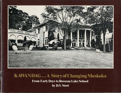 Kawandag…A Story of Changing Muskoka