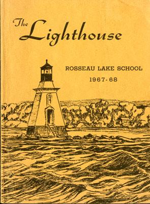 The Lighthouse Rosseau Lake School 1967-68