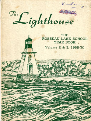 The Lighthouse    The Rosseau Lake School  1968-1970