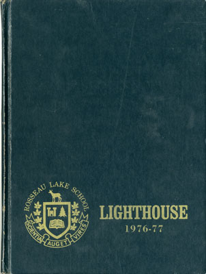 The Lighthouse  The Rosseau Lake School 1976-77