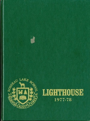 The Lighthouse Rosseau Lake School 1977-78