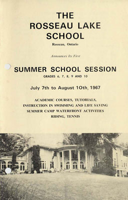 THE ROSSEAU LAKE SCHOOL Rosseau, Ontario Announces Its First SUMMER SCHOOL SESSION...