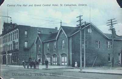 Central Fire Hall and Grand Central Hotel, St. Catharines