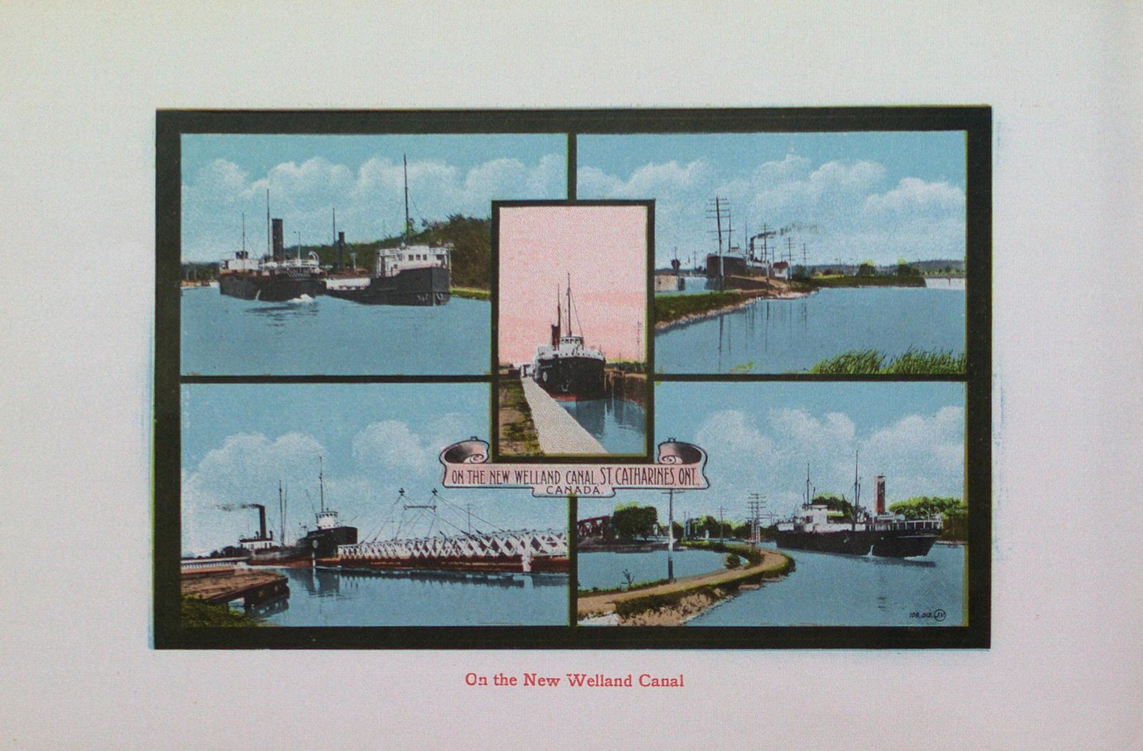 Souvenir of St. Catharines, The New Welland Canal