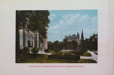 Souvenir of St. Catharines: Public Library, St. Joseph's Academy & St. Catharines Roman Catholic Church